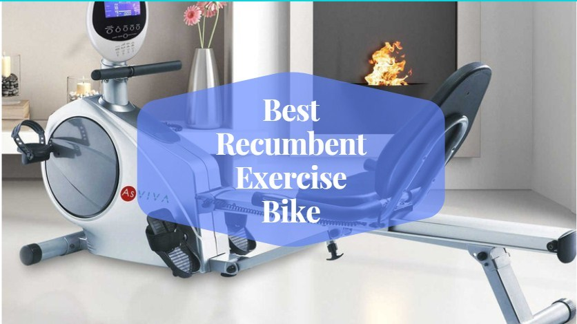 Best Recumbent Exercise Bike for Home Use