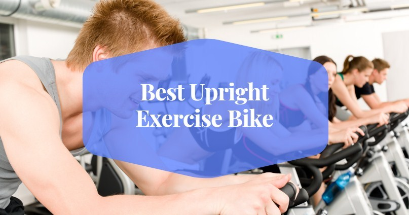Best Upright Exercise Bikes for Home Use
