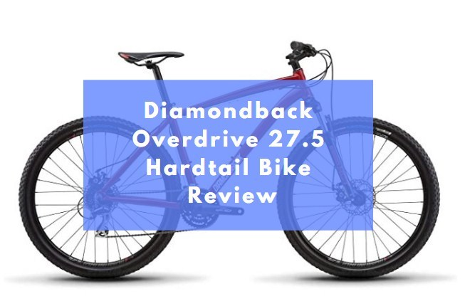 Diamondback Overdrive 27.5 Mountain Bike Review