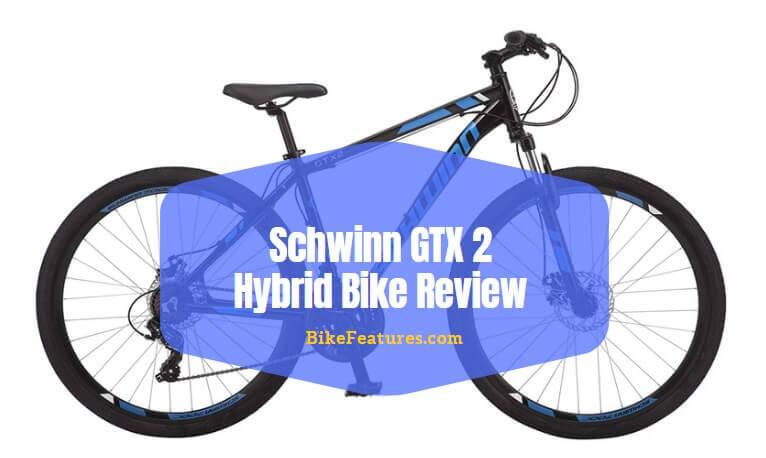 Schwinn GTX 2 Hybrid Bike Review