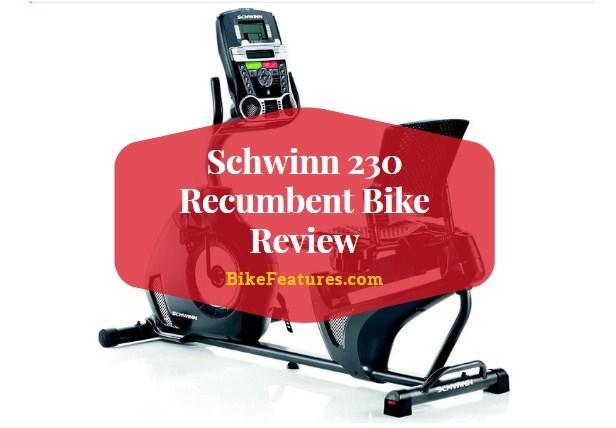 Schwinn 230 Recumbent Bike Review