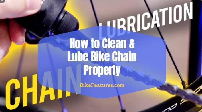 How to Clean & Lube Bike Chain Properly